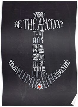 """""""You Be The Anchor"""" Posters by Karli Florence 