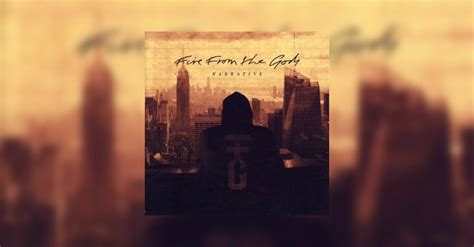 Fire From The Gods - Narrative Review • metal